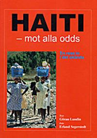 Haiti - mot alla odds