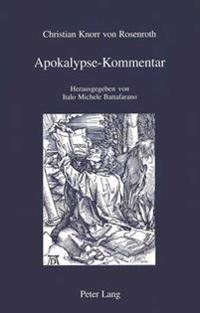 Apokalypse-Kommentar: Herausgegeben Von Italo Michele Battafarano