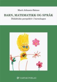 Barn, matematikk og språk - Marit Johnsen-Høines | Ridgeroadrun.org