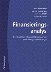 Finansieringsanalys - En introduktion till kassaflödesredovisning samt övningar med lösningar
