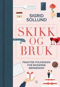 Skikk og bruk - Sigrid Sollund | Ridgeroadrun.org