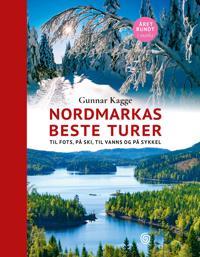 Nordmarkas beste turer; til fots, på ski, til vanns og på sykkel