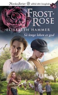 Så lenge leken er god - Elisabeth Hammer   Inprintwriters.org