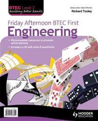 Friday Afternoon BTEC First Engineering Resource Pack