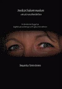Ansiktet bakom masken : om att vara borderline