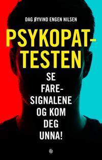 Psykopattesten - Dag Øyvind Engen Nilsen | Inprintwriters.org