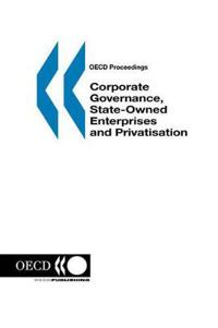 Corporate Governance, State-owned Enterprises and Privatisation