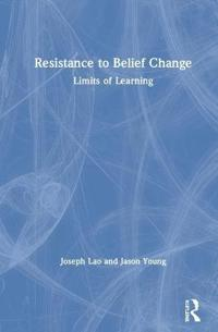Resistance to Belief Change
