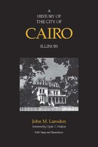 A History of the City of Cairo Illinois