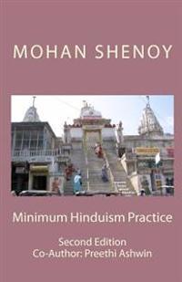 Minimum Hinduism Practice: Second Edition