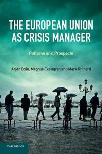 The European Union as Crisis Manager