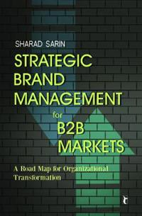 Strategic Brand Management for B2B Markets