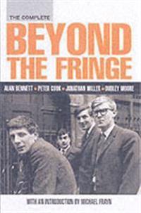 Complete Beyond the Fringe