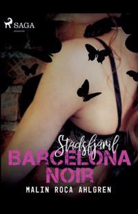 Stadsfjäril: Barcelona Noir : - Malin Roca Ahlgren   Laserbodysculptingpittsburgh.com