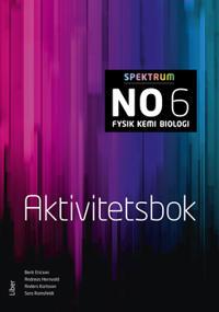 Spektrum NO 6 Aktivitetsbok - Berit Ericson, Andreas Hernvald, Anders Karlsson, Sara Ramsfeldt   Laserbodysculptingpittsburgh.com