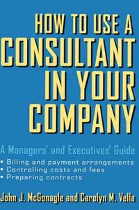 How to Use a Consultant in Your Company
