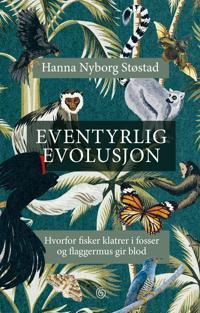 Eventyrlig evolusjon - Hanna Nyborg Støstad   Ridgeroadrun.org