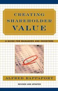 Creating Shareholder Value
