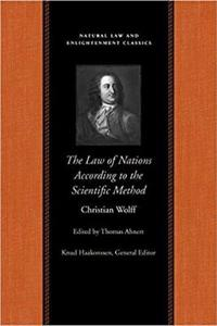The Law of Nations Treated According to the Scientific Method