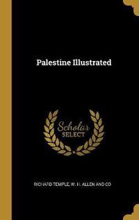 Palestine Illustrated