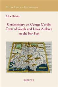 SAA 05 Commentary on George Coedes' Texts of Greek and Latin Authors on the Far East