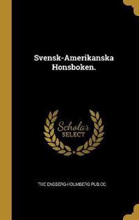 Svensk-Amerikanska Honsboken.