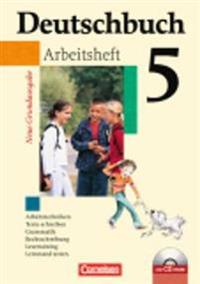 Deutschbuch Grundausgabe 5. Schuljahr. Arbeitsheft mit Lösungen und CD-ROM. Neubearbeitung