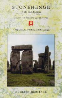 Stonehenge in Its Landscape: Twentieth-Century Excavations
