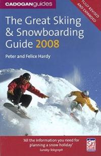 The Great Skiing and Snowboarding Guide
