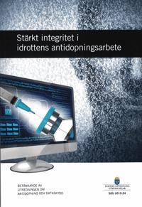 Stärkt integritet i idrottens antidopningsarbete. SOU 2019:24 : Betänkande från Utredningen om antidopning och dataskydd (S 2018:07)
