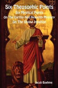 Six Theosophic Points