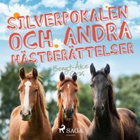 Silverpokalen och andra hästberättelser
