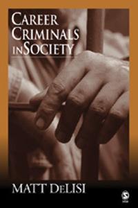 Career Criminals In Society