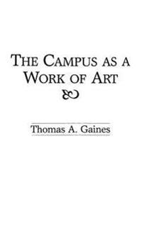 The Campus As a Work of Art
