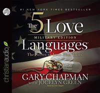 The 5 Love Languages: Military Edition: The Secret to Love That Lasts