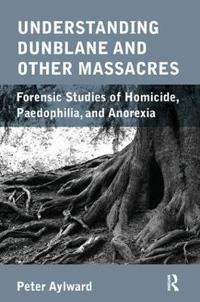 Understanding Dunblane Massacre
