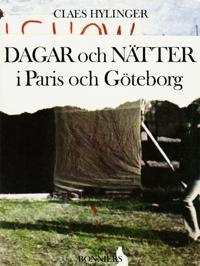 Dagar och nätter i Paris och Göteborg