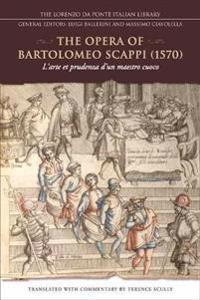 The Opera of Bartolomeo Scappi 1570