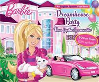 Barbie Dreamhouse Party/Una Fiesta de Ensueño: An English/Spanish Flap Book