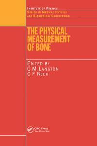 The Physical Measurement of Bone