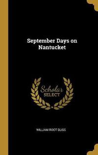 September Days on Nantucket