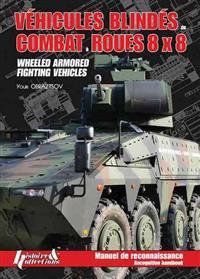 Vehicles Blindes Combat Roues 8 x 8