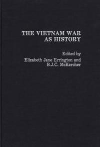 The Vietnam War As History