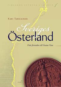 Sveriges Österland Finlands svenska historia I