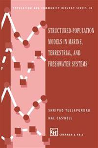 Structured-Population Models in Marine, Terrestrial, and Freshwater Systems