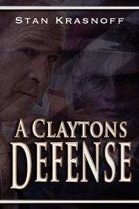 A Claytons Defense