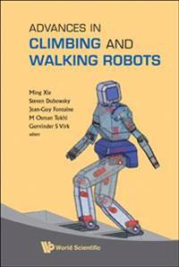 Advances in Climbing and Walking Robots