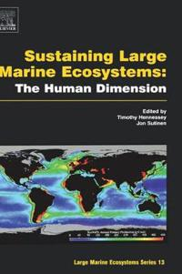 Sustaining Large Marine Ecosystems: The Human Dimension