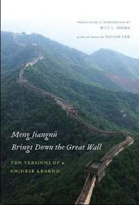 Meng Jiangnu Brings Down the Great Wall