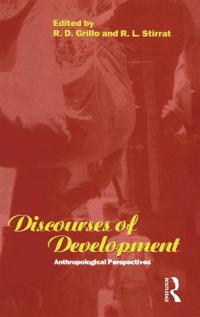 Discourses of Development: Anthropological Perspectives